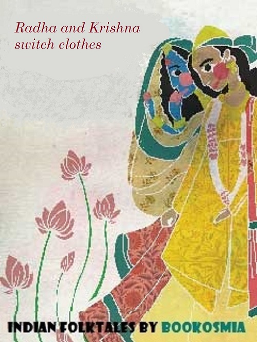Radha and Krishna switch clothes