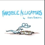 Invisible Alligator Book Review by kids with Sara Bookosmia