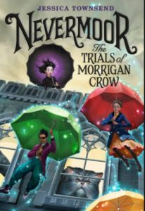 Book Review of Nevermoor by kids for kids with Sara Bookosmia