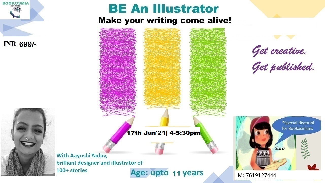 'Be an Illustrator' Workshop- Age Upto 11 years
