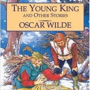 Oscar Wilde's - The Young King - A review